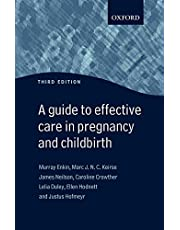 Guide to Effective Care in Pregnancy and Childbirth