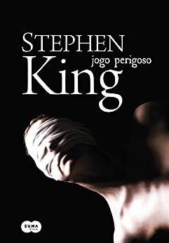 Jogo perigoso por [King, Stephen]