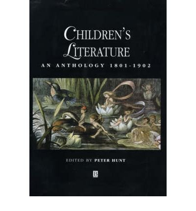 [(Children's Literature: An Anthology, 1801-1902)] [Author: Peter Hunt] published on (November, 2000) ebook