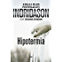 Hipotermia. (Erlendur Sveinsson nº 6)