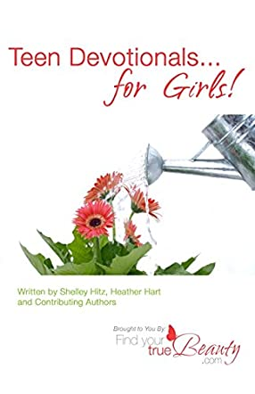 Teen Devotionals... for Girls!