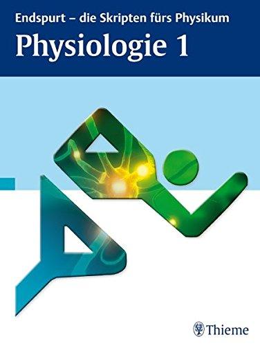Endspurt - die Skripten fürs Physikum: Physiologie 1