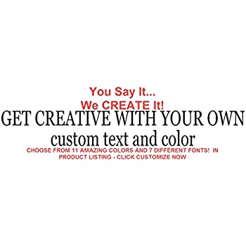 Removable Custom Decals - Personalized Stickers - CREATE YOUR OWN Personalized Custom Quote Wall Decals or  sc 1 st  Amazon.com & Amazon.com: Removable Custom Decals - Personalized Stickers - CREATE ...
