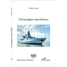 Chroniques maritimes (French Edition)
