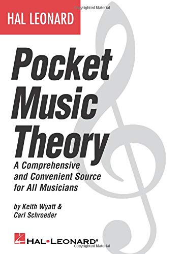 Hal Leonard Pocket Music Theory: A Comprehensive and Convenient Source for All Musicians Chord Dictionary Music Book