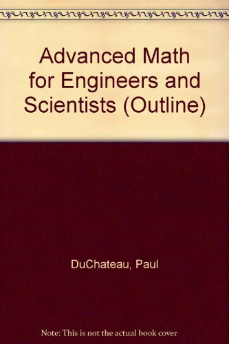 Advanced Math for Engineers and Scientists (HARPERCOLLINS COLLEGE OUTLINE SERIES)
