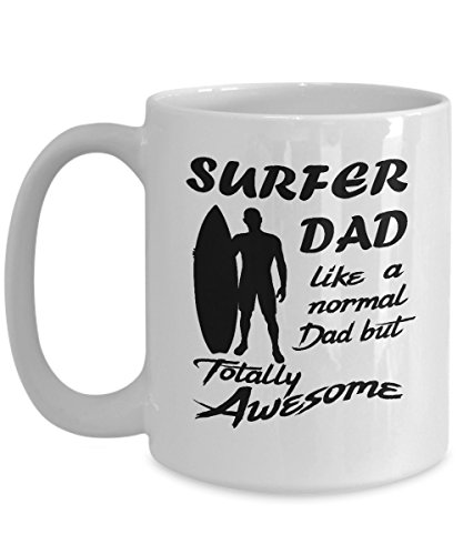 Surfer Dad 15oz White Coffee Mug Totally Awesome