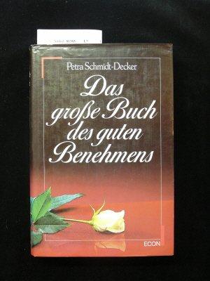 Petra Schmidt: Das große Buch des guten Benehmens