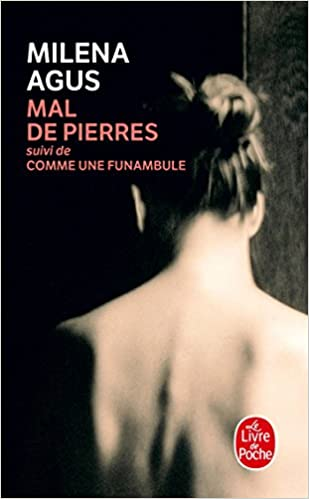 Mal De Pierres Le Livre De Poche French Edition Milena