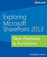 Exploring Microsoft SharePoint 2013 Front Cover