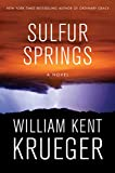 img - for Sulfur Springs: A Novel (Cork O'Connor Mystery Series) book / textbook / text book