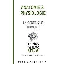 """Anatomie et physiologie: """"La génétique humaine"""""""