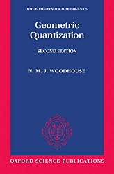 Geometric Quantization (Oxford Mathematical Monographs)