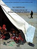 No Refuge : The Challenge of Internal Displacement, United Nations, 9211320232