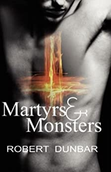 MARTYRS & MONSTERS by [Dunbar, Robert]