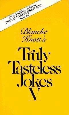 Truly Tasteless Jokes 5 (0523424876 2212429) photo