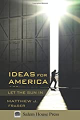 Ideas for America: Let the Sun In Paperback