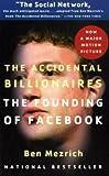 The Accidental Billionaires, Ben Mezrich, 0767931556