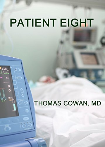 Patient Eight: A Medical Thriller
