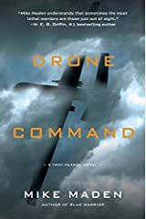 Drone Command (A Troy Pearce Novel) by Maden, Mike(October 13, 2015) Hardcover Hardcover