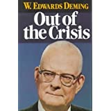 Out of the Crisis by W. Edwards Deming (1-Sep-1986) Hardcover