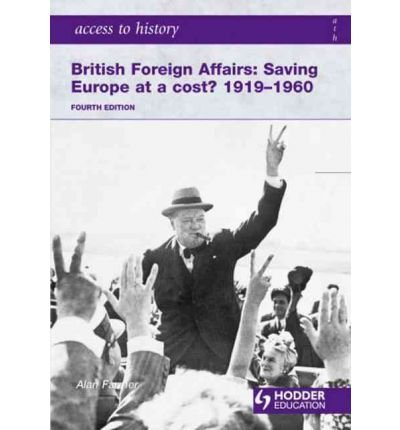 [(British Foreign Affairs: Saving Europe at a Cost? 1919-1960)] [Author: Alan Farmer] published on (June, 2010) pdf epub