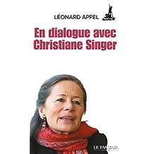 En dialogue avec Christiane Singer (French Edition)