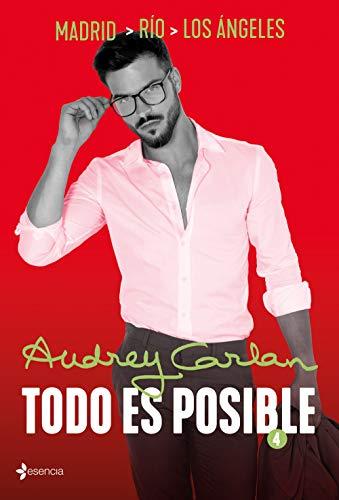 Todo es posible 4 (Novela Romántica) por Audrey Carlan,Montoto Llagostera, Aleix,Lara Agnelli