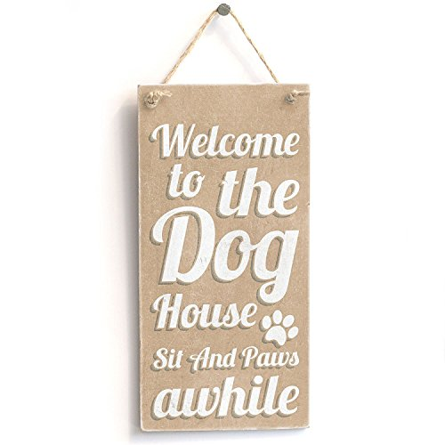 Meijiafei 'Welcome To The Dog House Sit And Paws Awhile' - Dog Sign - Home Decor PVC Sign /Plaque 10''x5'' by Meijiafei