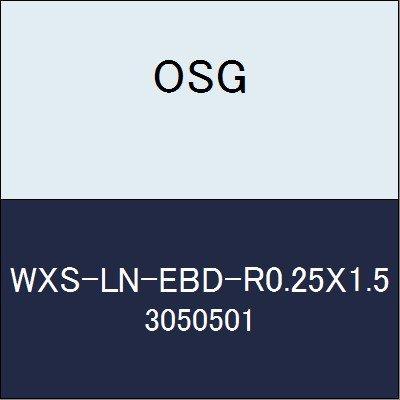 OSG エンドミル WXS-LN-EBD-R0.25X1.5 商品番号 3050501