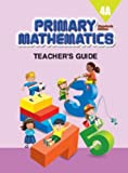 Primary Mathematics 4A: Teachers Guide, Standards Edition