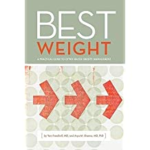 [(Best Weight: A Practical Guide to Office-Based Obesity Management)] [Author: MD Yoni Freedhoff] published on (December, 2013)