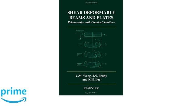 shear deformable beams and plates wang c m reddy j n lee k h