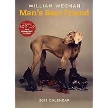 William Wegman's 20 Years of Man's Best Friend 2013 Wall Calendar
