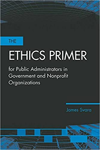 The Ethics Primer for Public Administrators in Government