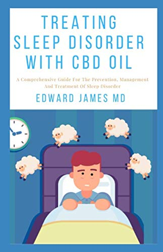 41r9P5Qp9LL - TREATING SLEEP DISORDER WITH CBD OIL: A Comprehensive Guide For The Prevention, Management And Treatment Of Sleep Disorder
