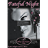 Fateful Night: What She Knew Book 1 (What She Knew Trilogy)