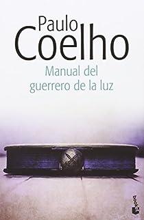 Manual del guerrero de la luz par Coelho