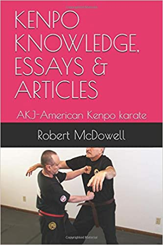 Essays On Health Kenpo Knowledge Essays  Articles Akjamerican Kenpo Karate Robert  Mcdowell  Amazoncom Books Custom Essay Paper also Essay Paper Help Kenpo Knowledge Essays  Articles Akjamerican Kenpo Karate  College Vs High School Essay