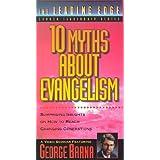 Ten Myths about Evangelism