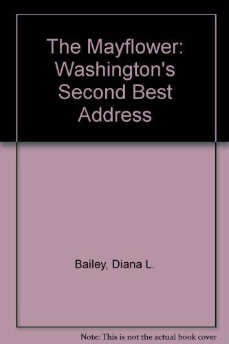 The Mayflower: Washington's Second Best Address pdf epub
