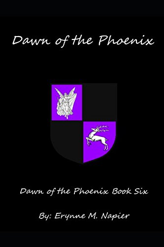 Dawn of the Phoenix: Dawn of the Phoenix Book Six
