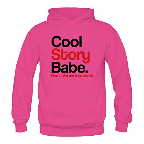 Women's Cool Story Babe Hoodie Sweatshirt (Jason Derulo Sweatshirt)