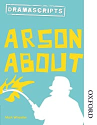 Nelson Thornes Dramascripts Arson About