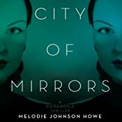 City of Mirrors Melodie: A Diane Poole Thriller, Book 1 | Melodie Howe Johnson