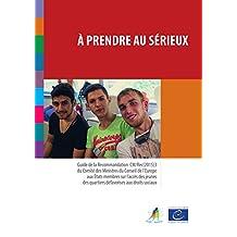 À prendre au sérieux: L'accès des jeunes des quartiers défavorisés aux droits sociaux (French Edition)