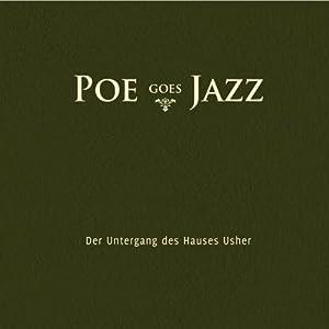 Poe Goes Jazz Hörbuch