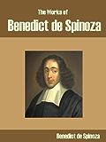The Works of Benedict de Spinoza