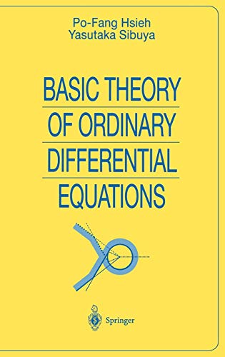 Basic Theory of Ordinary Differential Equations (Universitext)