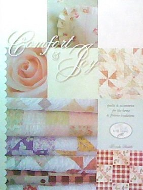 Comfort & Joy: Quilts & Accessories for the Home & Forever Traditions
